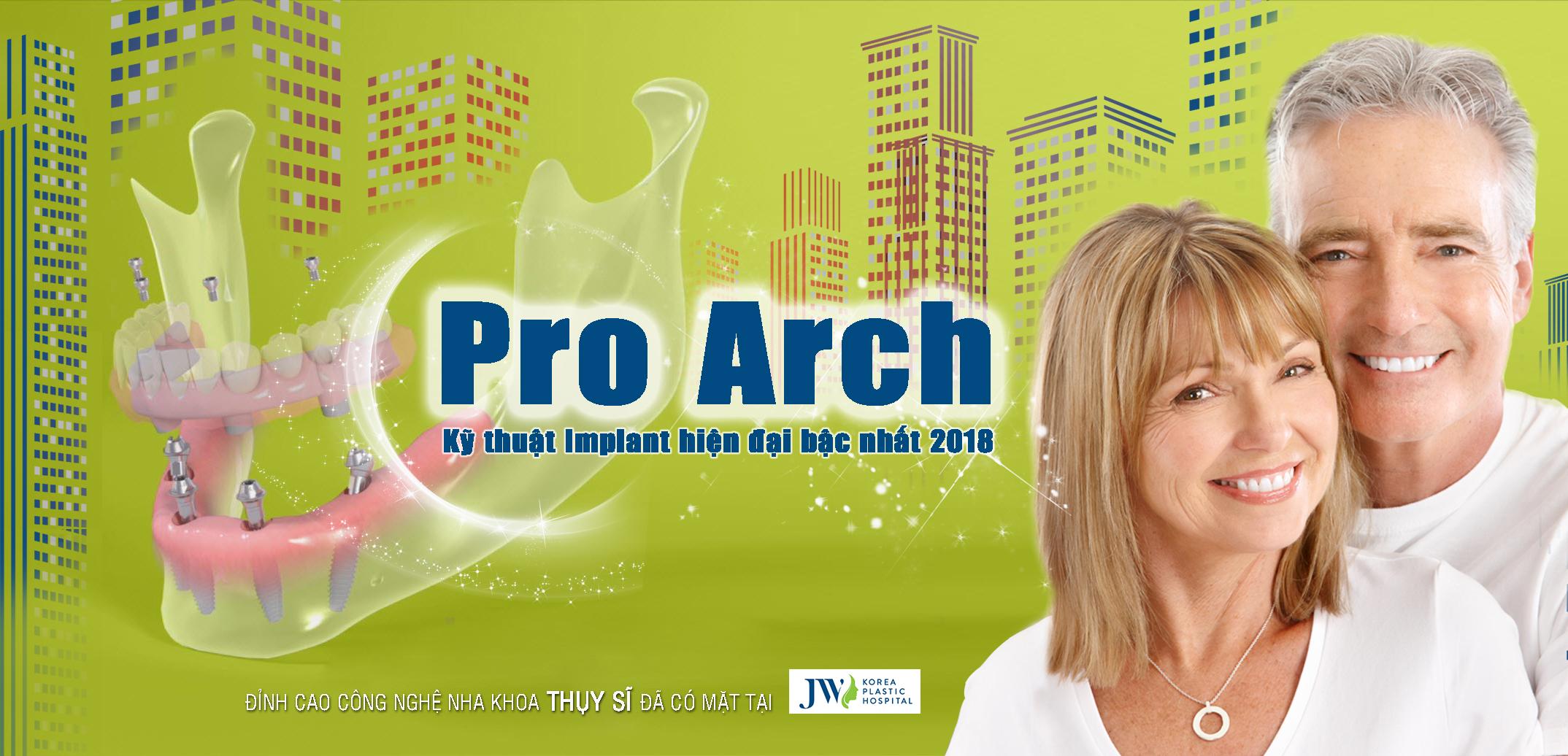 Phục hình toafn hàm Pro Arch chính là công nghệ implant nha khoa bậc nhất hiện nay