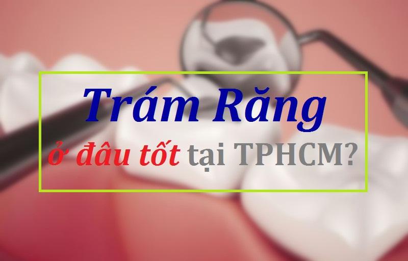 tram-rang-o-dau-tot-tphcm